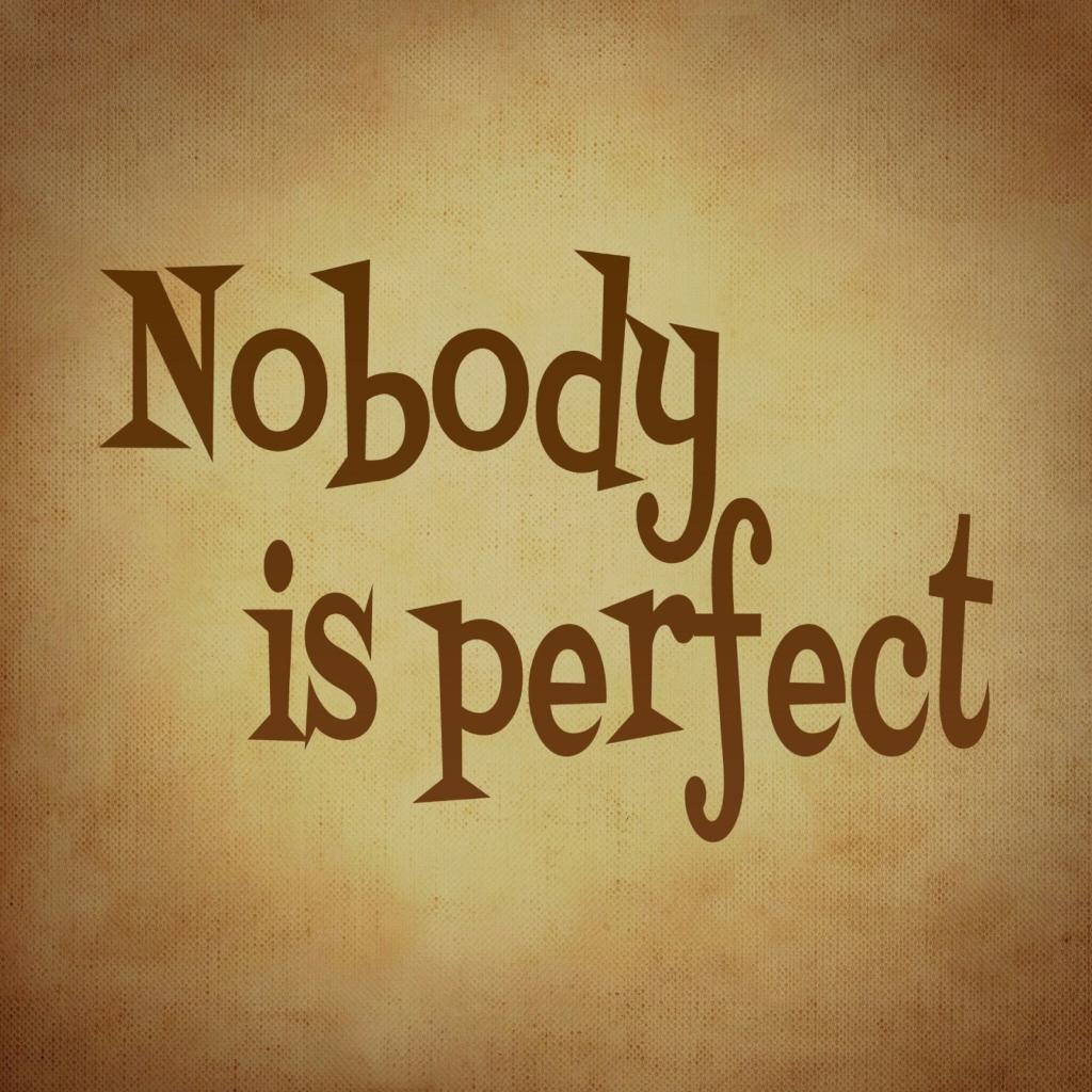 scritta nobody is perfect